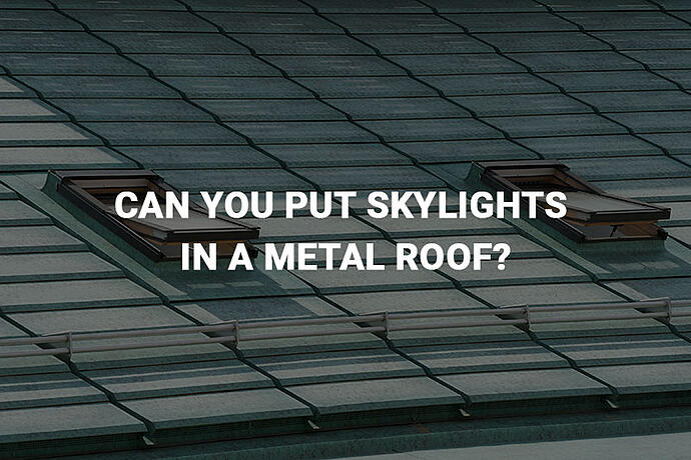 skylights in a metal roof