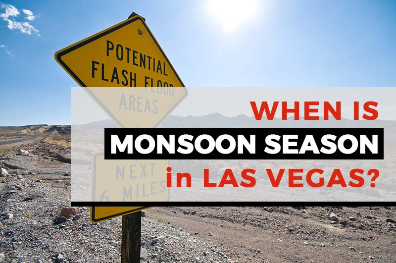 when is monsoon season in Las Vegas?