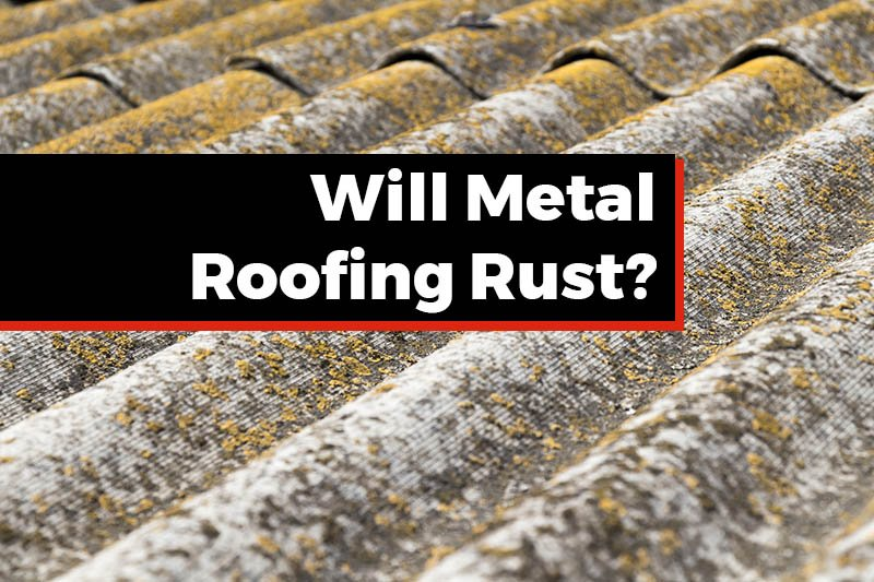 08082018-TORC-Will-Metal-Roofing-Rust