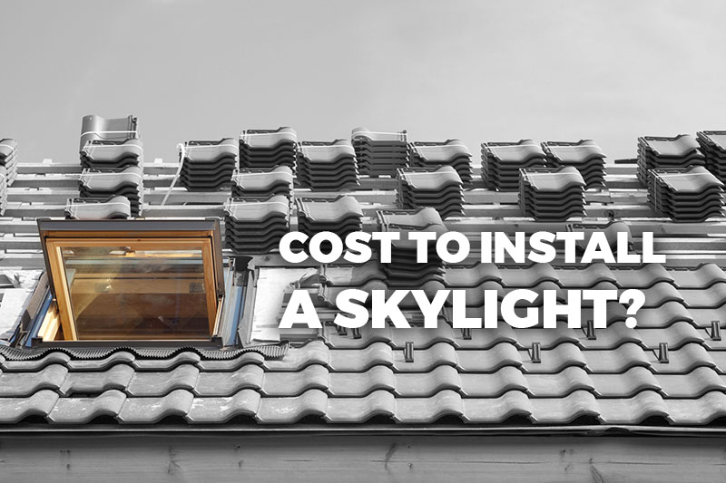 cost to install a skylight?