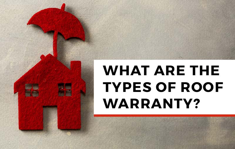 what are the types of roof warranty?