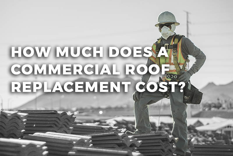 how much does a commercial roof replacement cost?