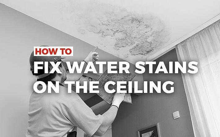 how to fix water stains on the ceiling