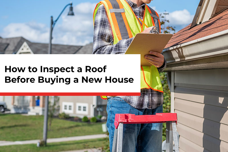 How-to-Inspect-a-Roof-Before-Buying-a-House